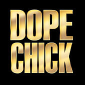 Dope Chick - Single by Hip Hop's Finest