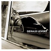 Do I Speak For The World by Gerald Levert
