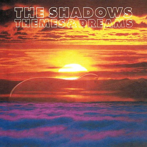 The Shadows (Themes & Dreams) by The Shadows
