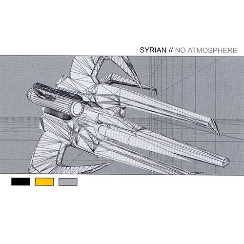 No Atmosphere by Syrian