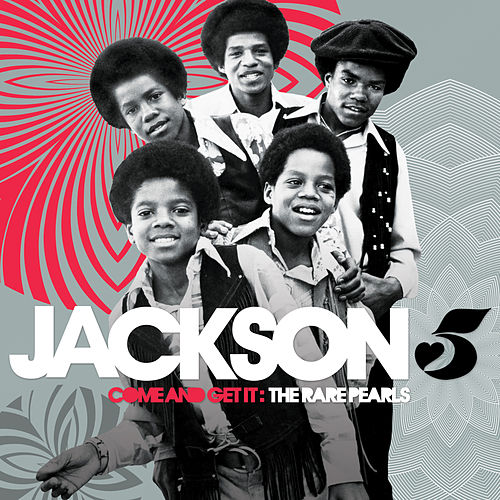 Come And Get It: The Rare Pearls von The Jackson 5