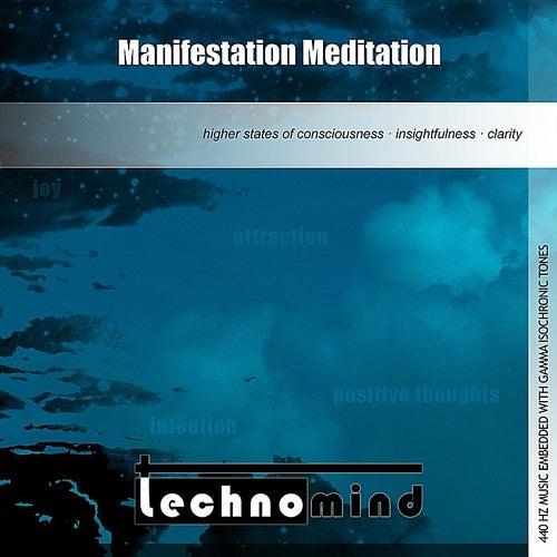 Manifestation Meditation by Techno Mind