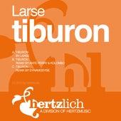 Tiburon by Larse