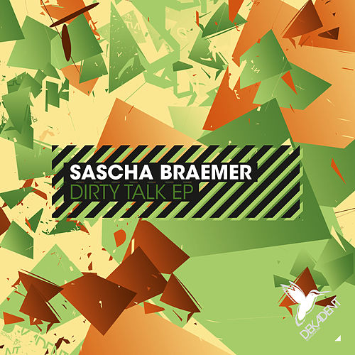 Dirty Talk EP by Sascha Braemer
