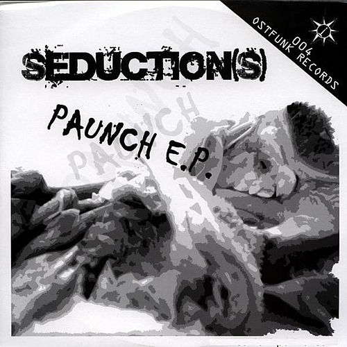Paunch E.P. by Seduction