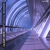 Clear View - Deep Digital Sounds by Various Artists