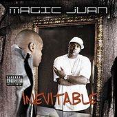 Inevitable by Magic Juan