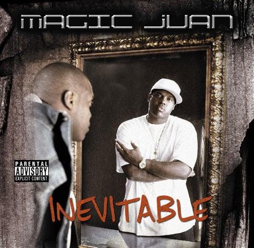 Inevitable by Magic Juan
