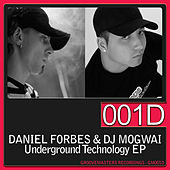 Underground Technology EP by DJ Mogwai