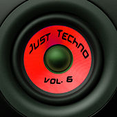 Just Techno Vol. 6 by Various Artists