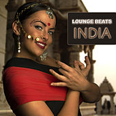 Lounge Beats India by Various Artists