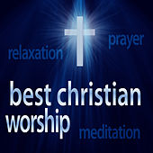 Christian Workout Hits – Instrumental Chillout Remixes (Great for Relaxation + Meditation + Yoga + Massage Therapy) by Christian Workout Hits