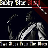 Two Steps From The Blues von Bobby Blue Bland