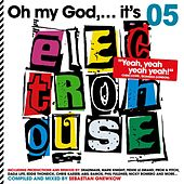 Oh My God...It's Electro House, Vol. 5 (compiled and mixed by Sebastian Gnewkow) by Various Artists
