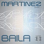 Baila by Martinez