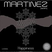 Happiness by Martinez
