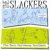 The Boss Harmony Sessions by The Slackers