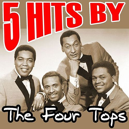 5 Hits By The Four Tops by The Four Tops