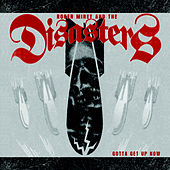 Gotta Get Up Now by Roger Miret & The Disasters