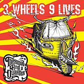 3 Wheels 9 Lives (Deluxe Edition) by Thermal And A Quarter