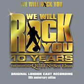 We Will Rock You 10th Anniversary Edition (Remastered 2012) von Various Artists