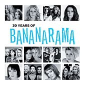 30 Years Of Bananarama (The Very Best Of) by Various Artists