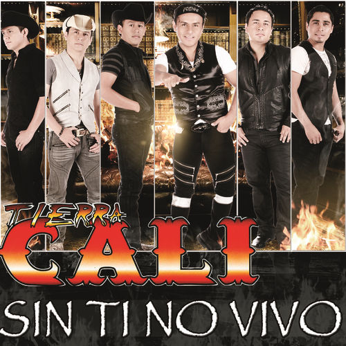 Sin Ti No Vivo by Tierra Cali