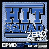 Zero Tolerance by Hit Squad