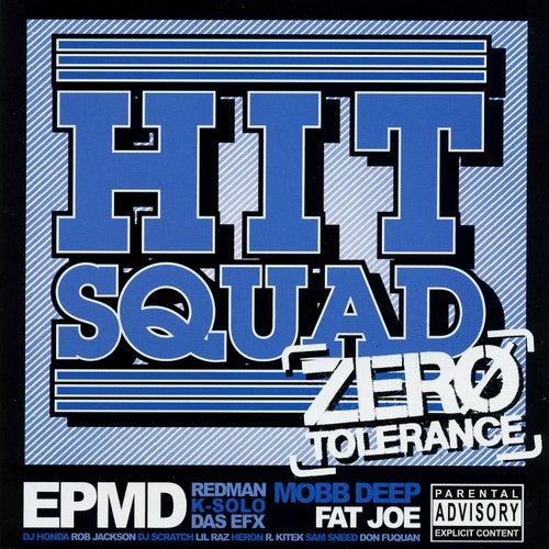 Zero Tolerance by Hit Squad
