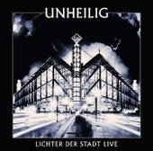 Lichter der Stadt - Live von Unheilig