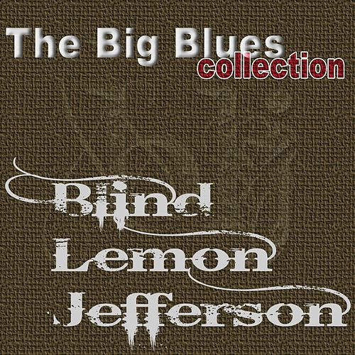 Blind Lemon Jefferson (The Big Blues Collection) by Blind Lemon Jefferson