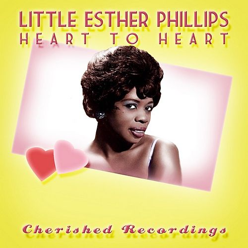 Heart to Heart by Esther Phillips