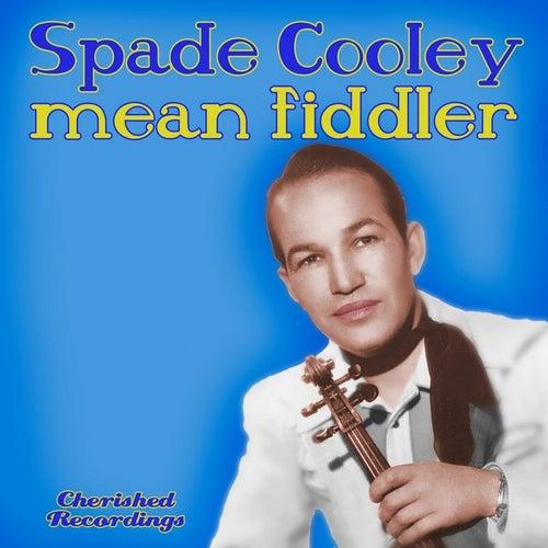 Mean Fiddler by Spade Cooley