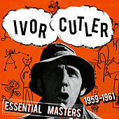 Essential Masters 1959-1961 by Ivor Cutler