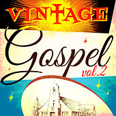 Vintage Gospel, Vol. 2 by Various Artists