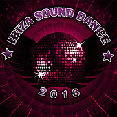 Ibiza Sound Dance 2013 by Dance DJ