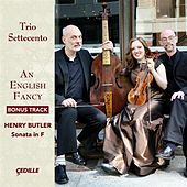 An English Fancy: Bonus Track von Trio Settecento