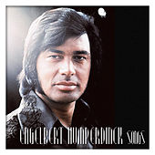 Engelbert Humperdinck Songs by Engelbert Humperdinck