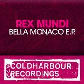 Bella Monaco E.P. by Rex Mundi