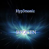 Broken by Hypersonic