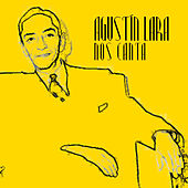 Agustin Lara Nos Canta by Agustín Lara