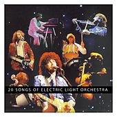 20th Songs of Electric Light Orchestra by Electric Light Orchestra