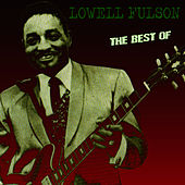 The Best Of by Lowell Fulson