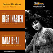 Bada Bhai & Bigri Naslen by Various Artists