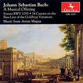A Musical Offering (Music From Aston Magna) by Johann Sebastian Bach