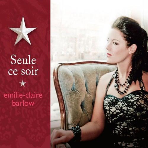 Seule ce soir by Emilie-Claire Barlow