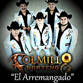 El Arremangado - Single by Colmillo Norteno
