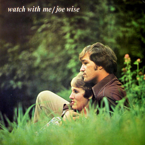 Watch with Me by Joe Wise
