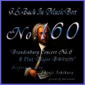 Bach In Musical Box 160 / Brandenburg Concert No6 B Flut Major Bwv1051 by Shinji Ishihara