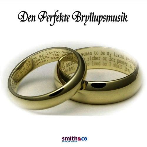 Den Perfekte Bryllupsmusik by Hollywood Symphony Orchestra